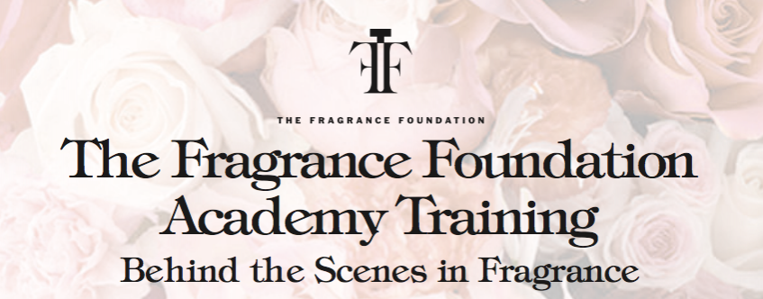 The Fragrance Foundation Academy: Behind the Scenes in Fragrance